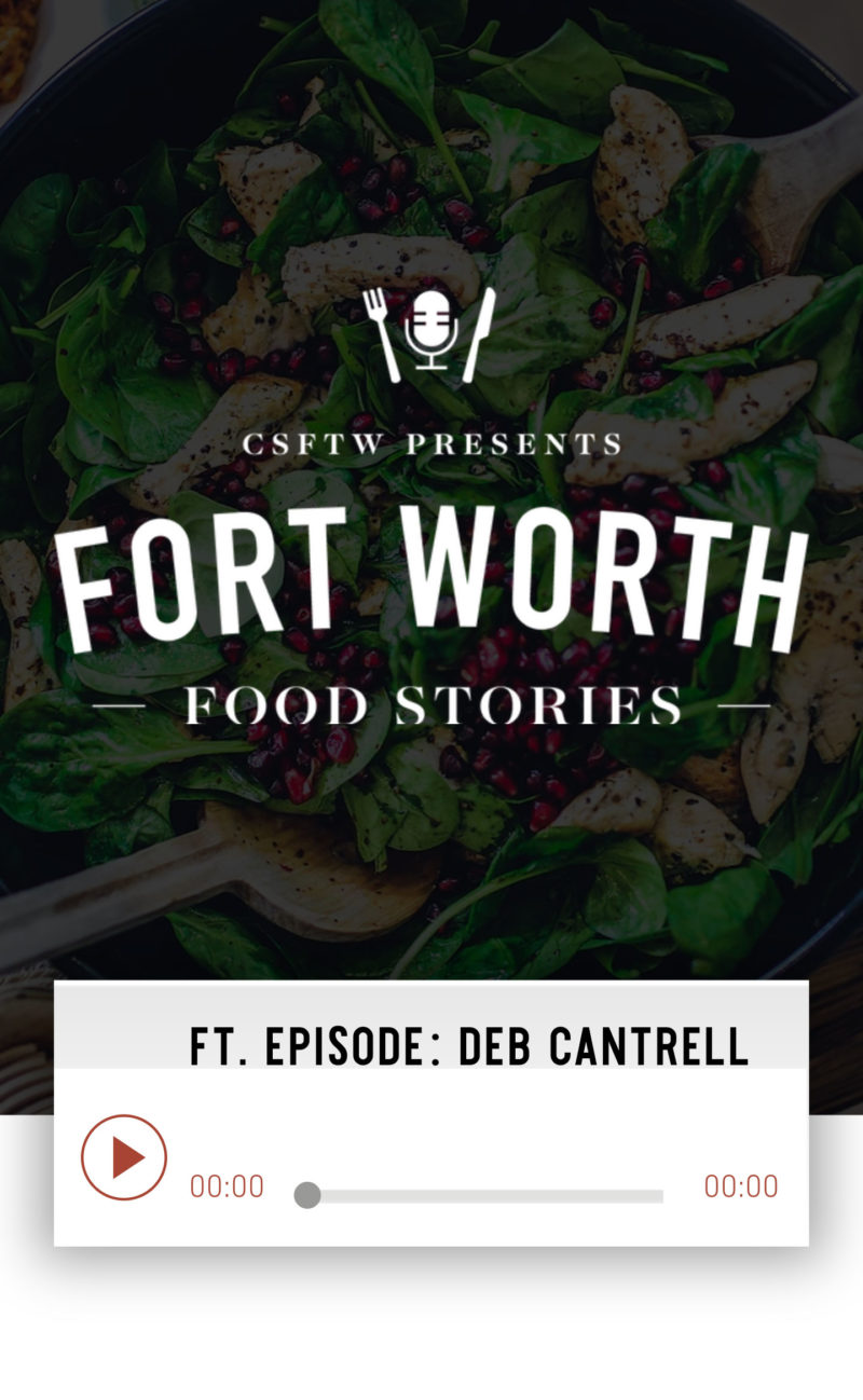 Fort-Worth-Food-Stories Deb Cantrell Savor Culinary Services